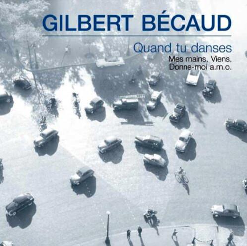 CD ''Gilbert Bécaud'' - Quand Tu Danses